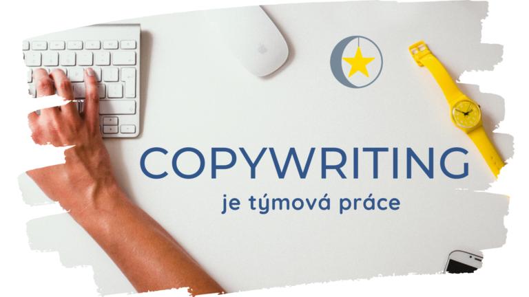 Copywriting je týmová práce